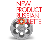 New Product Innovation Russian Roulette