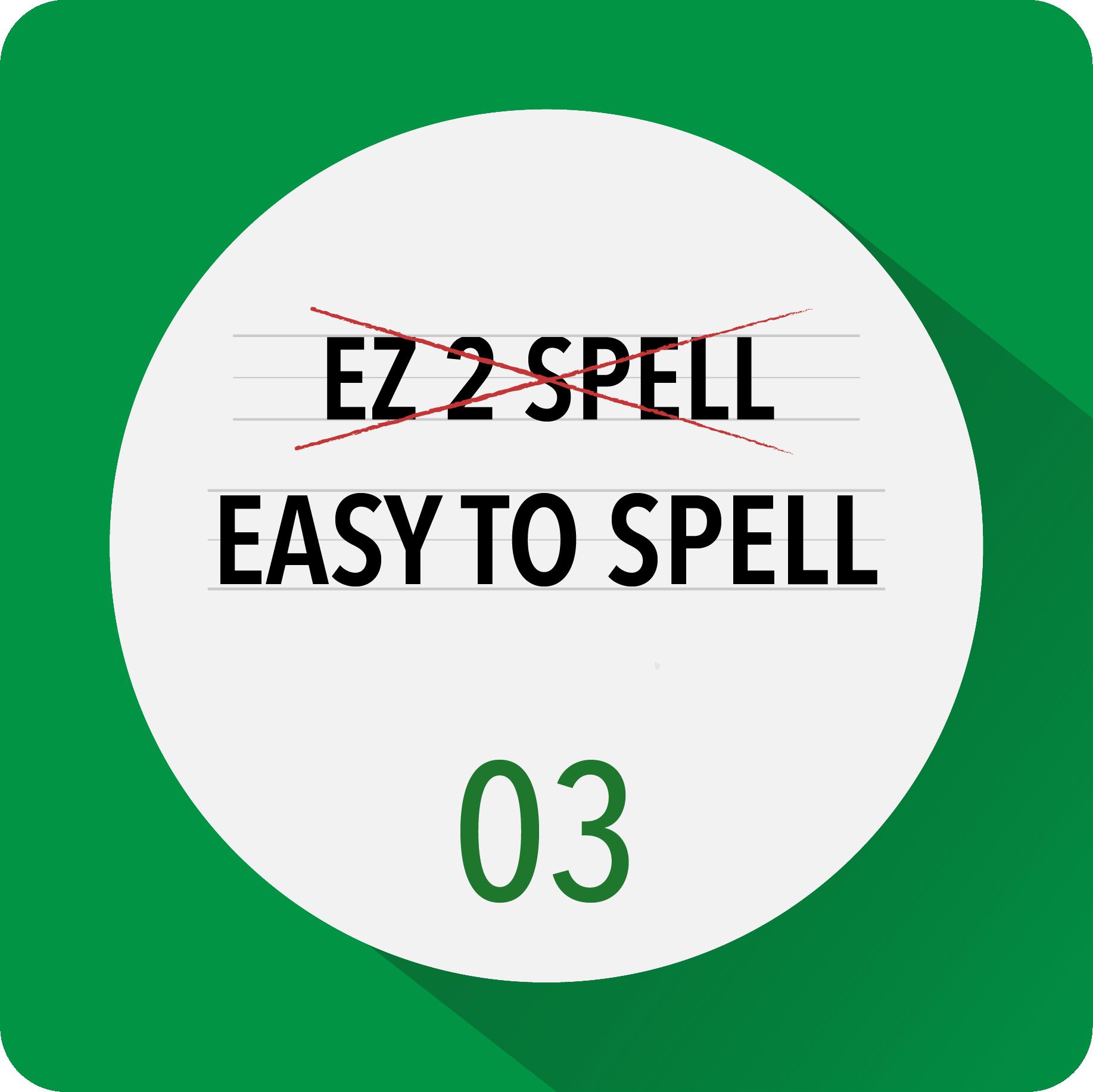 Renaming Rule 3: Be easy to spell